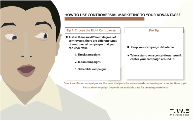 How To Use Controversial Marketing To Your Advantage?