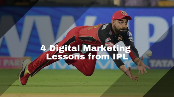 4 Digital Marketing Lessons from IPL