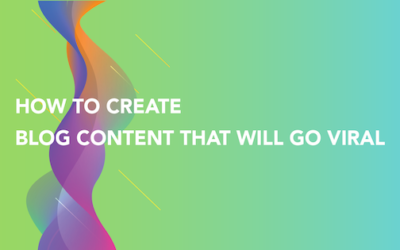 How to create blog content that will go viral