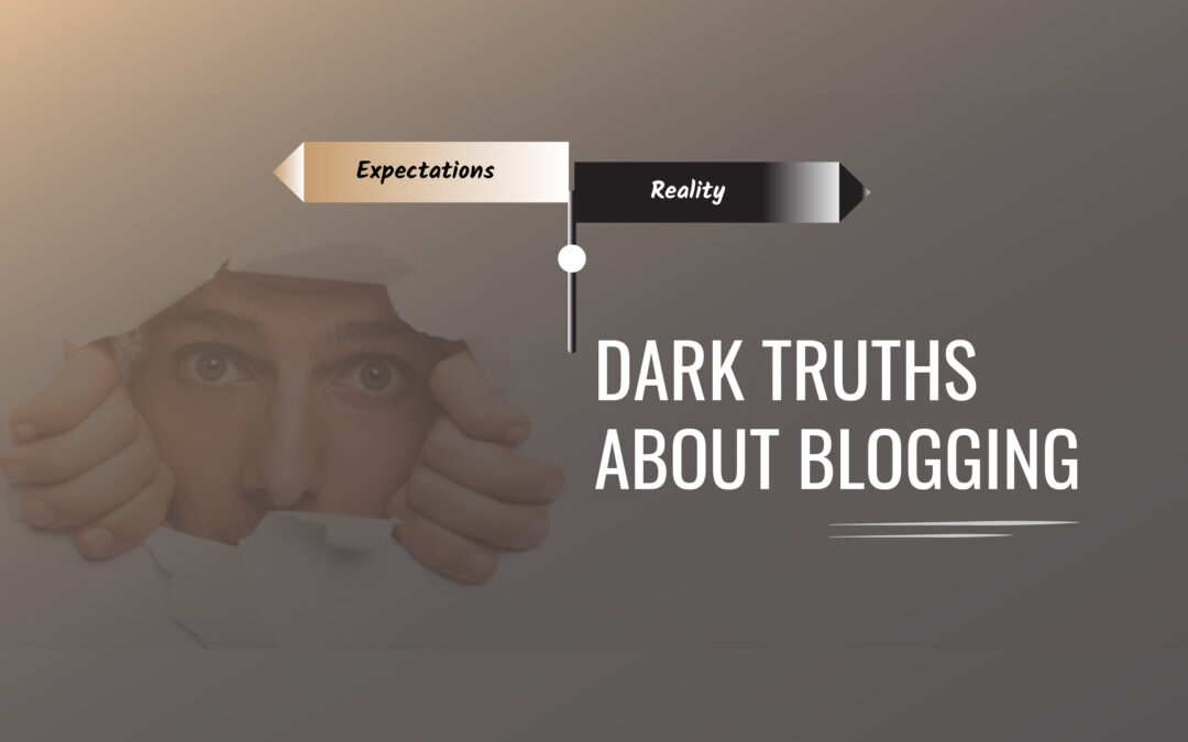 DARK TRUTHS ABOUT  B2B BLOGGING