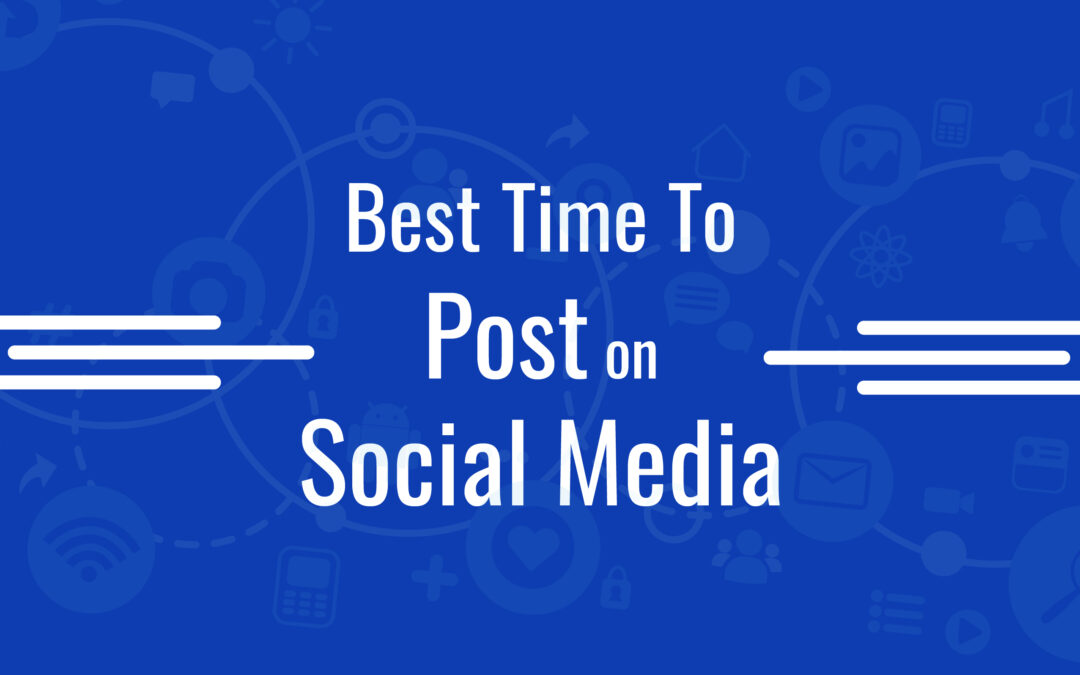 Best Time To Post On Social Media